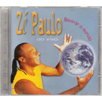 Cd Zé Paulo Revirar O Mundo Ao Vivo
