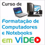 Curso De Formatação De Computadores E Notebooks Em Vídeo