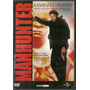 Dvd: Manhunter Caçador De Assassinos - William Petersen Raro