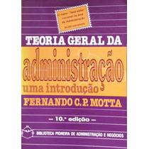 Livro Teoria Geral Da Administração Motta