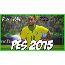 Patch Para O Pes 2015 Ps3 Brasileirão Temporada 2015