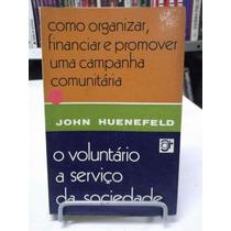 Livro - O Voluntário A Serviço Da Sociedade