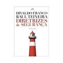 Livro Espirita: Diretrizes De Segurança - Divaldo Franco
