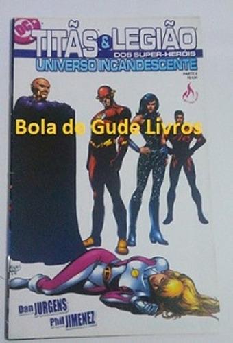 Titãs & Legião Dos Super Heróis Universo Incandescente P