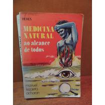 Livro Medicina Natural Ao Alcance De Todos Manuel Acharan