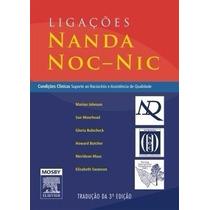 Ebook Ligações Nanda, Noc -nic 3ª Edição - Johnson, Maureen