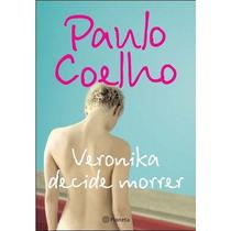 Livro:tveronika Decide Morrer Paulo Coelho Frete Gratis