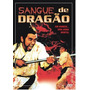 Dvd - Sangue De Dragão - Jimmy Wang Yu - Original