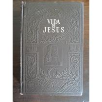 Livro Vida De Jesus Capa Dura Alto Relevo E. G. White