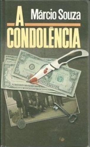Livro A Condolencia Souza Marcio