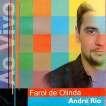 Cd - André Rio: Farol De Olinda