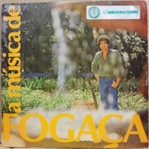 Lp Vinil - A Música De Fogaça - 1982 Almôndegas Nara Leão...