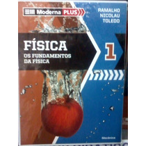 Física - Moderna Plus - Vol. 01 - Ramalho, Nicolau, Toledo
