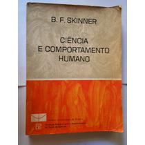 Ciência E Comportamento Humano Por B. F. Skinner - 1970