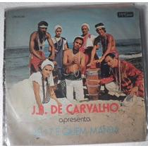 Lp J. B. Carvalho - Seu 7 É Quem Manda - Lpk 20291