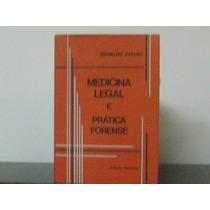 Medicina Legal E Prática Forense Osvaldo Pataro