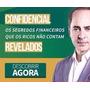 Curso Criação De Riqueza - Paulo Vieira - 100% Completo