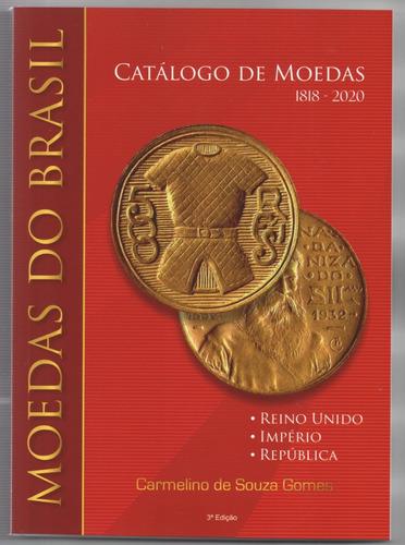 Lançamento Catalogo Carmelino 1818-2020 Moedas Brasil 3° Edç
