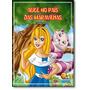 Mini clássicos: Alice No Pais Das Maravilhas Coleção Mi
