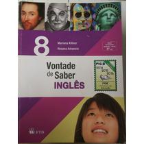 Livro: Vontade De Saber Inglês 8º Ano