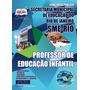 Digital Apostila Professor De Educação Infantil - (sme/rio)