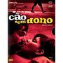 Dvd C�o Sem Dono (lacrado), Cinema  Nacional- C/ Luva