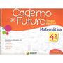 Caderno Do Futuro 4º Ano Matemática Do Professor