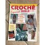 Revista Crochê 1 Especial Biquínis Saídas Bolsas Blusas Tops