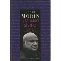 Livro Um Ano Sísifo Edgar Morin