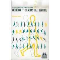 Diccionario Oxford De Medicina Y Ciencias Del Deporte De Ken