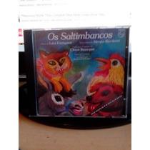 **os Saltimbancos** **cd**