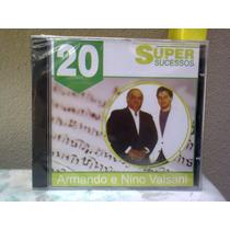 Cd Armando E Nino Valsani - 20 Super Sucessos ( Lacrado )