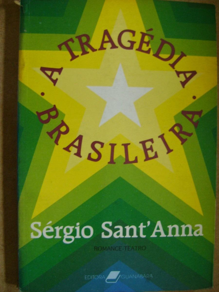 Em Outubro - A tragédia brasileira - romance-teatro: Sérgio Sant'Anna