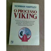 Livro - O Processo Viking - Norm,an Hartley