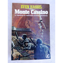 Monte Cassino - A Verdun Da Segunda Guerra - Sven Hassel