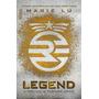 Livro Legend: A Verdade Se Tornará Lenda - Marie Lu