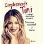 Livro Simplesmente Tini - Martina Stoessel - Lacrado - Novo