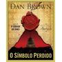 Livro O Símbolo Perdido Ilustrado Capa Dura Dan Brown