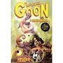 Goon - O Casca-grossa - Parte 1 E 2