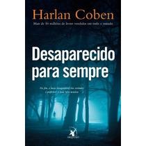 Livro Desaparecido Para Sempre - Harlan Coben - Lacrado
