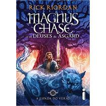 Livro A Espada Do Verão - Rick Riordan - Magnus Chase