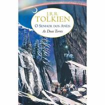 Livro O Senhor Dos Anéis: As Duas Torres - Vol. 2 Lacrado