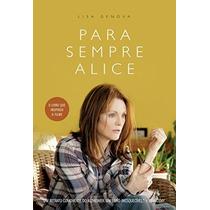 Livro Para Sempre Alice - Lisa Genova - Lacrado - Português