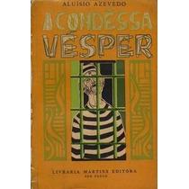 A Condessa Vesper - Frete Grátis