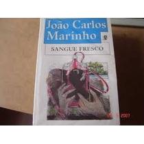 Livro- Sange Fresco - João Carlos Marinho- Frete Gratis