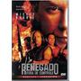 Dvd: Renegado Fora De Controle - Mickey Rourke - Danny Trejo