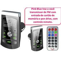 Transmissor De Fm Com Controle Remoto E Cartão 8gb Grátis.