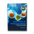 Livro Guia Pratico De Doenças De Peixes