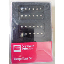 Seymour Duncan Vintage Blues Set - Pronta Entrega - Usa