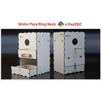 Ninho Para Ring Neck Pedtec